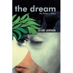 The Dream, An Actor's Tale by Leigh Lawson, 9781840028676. Pozostałe
