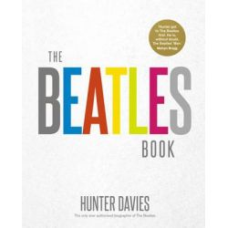 The Beatles Book by Hunter Davies, 9780091958619.