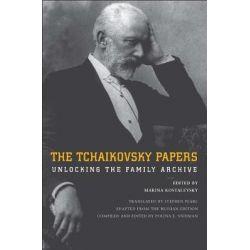 The Tchaikovsky Papers, Unlocking the Family Archive by Marina Kostalevsky, 9780300191363.