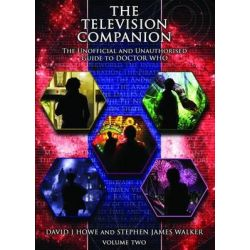 The Television Companion: Doctors 4-8 Vol 2, The Unofficial and Unauthorised Guide to Doctor Who by David J. Howe, 9781845830779.