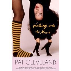 Walking with the Muses, A Memoir by Pat Cleveland, 9781501108228.