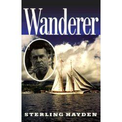Wanderer, ELEANOR BRASCH by Sterling Hayden, 9781574090482.