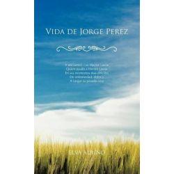 Vida de Jorge Perez by Elva Albino, 9781466964365. Książki obcojęzyczne