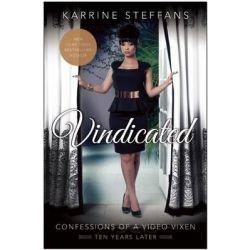 Vindicated, Confessions of a Video Vixen, Ten Years Later by Karrine Steffans, 9781940363820. Książki obcojęzyczne