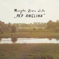 PKP Anielina - Muzyka Końca Lata