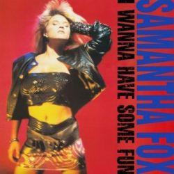 I Wanna Have Some Fun (Deluxe Edition) - Fox Samanta