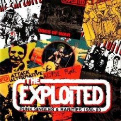 Punk Singles & Rarities 1980-1983 - Exploited