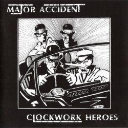 Clockwork Heroes - Major Accident