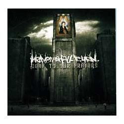 Deaf To Our Prayers - Heaven Shall Burn Pozostałe