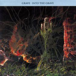 Into The Grave - Grave