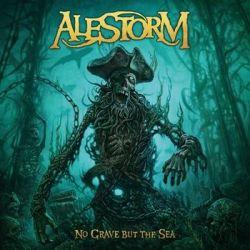No Grave But The Sea (Limited Edition) - Alestorm
