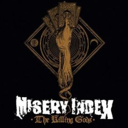 The Killing Gods (Deluxe Edition) - Misery Index