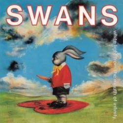 White Light From The Mouth Of Infinity - Swans Muzyka i Instrumenty