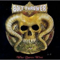 Who Dares Wins - Bolt Thrower Muzyka i Instrumenty