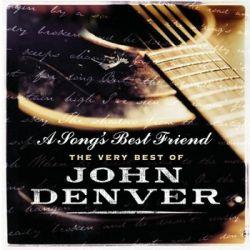 A Songs Best Friend: The Very Best Of John Denver - Denver John
