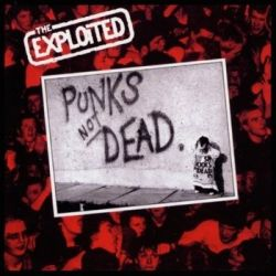 Punk's Not Dead - Exploited