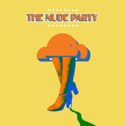 The Nude Party - The Nude Party Historyczne