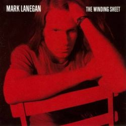 The Winding Sheet - Lanegan Historyczne
