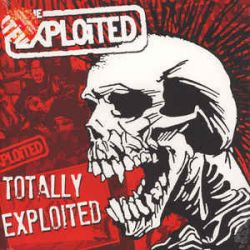 Totally Exploited - Exploited