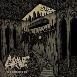 Out Of Respect For The Dead - Grave