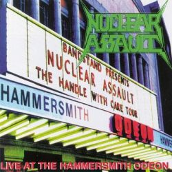 Live At Hammersmith Odeon (Limited Edition) - Nuclear Assault