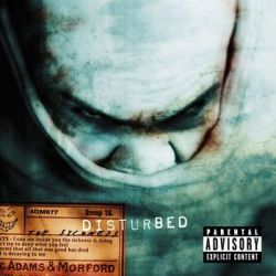 The Sickness - Disturbed