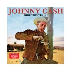Ride This Train - Cash Johnny