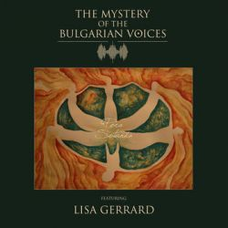 Gerrard Lisa and The Mystery Of The Bulgarian Voices Pora Sotunda - Gerrard Lisa