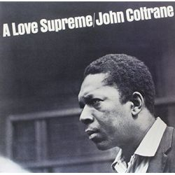 A Love Supreme - Coltrane John