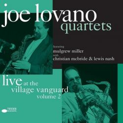 Quartets: Live At The Village Vanguard. Volume 2 - Lovano Joe Historyczne