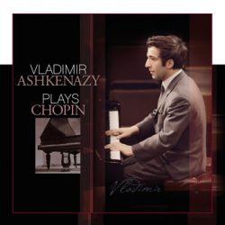 Ashkenazy Vladimir Plays Chopin - Ashkenazy Vladimir