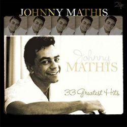 33 Greatest Hits (Remastered) - Mathis Johnny Historyczne