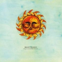 Bright Phoebous - LAL & MIKE WATERSON Historyczne
