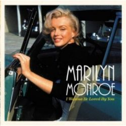 I Wanna Be Loved By You - MONROE