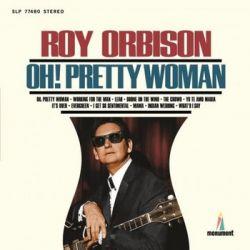 Oh! Pretty Woman - Orbison Roy