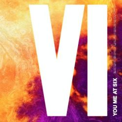 VI - You Me At Six
