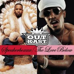 Speakerboxxx/love - Outkast