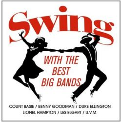 Swing With The Best Bands - Various Artists Muzyka i Instrumenty