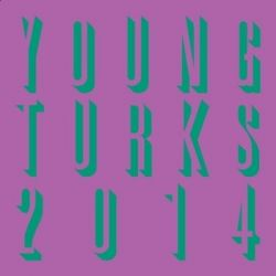 Young Turks 2014 - Various Artists