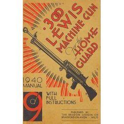 300 Lewis Machine Gun for the Home Guard 1940 Manual by H. W. Bodman, 9781847348166. Historyczne
