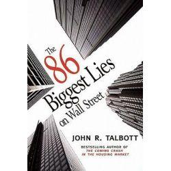 86 Biggest Lies On Wall Street, The by John R. Talbott, 9781583228876. Historyczne