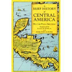 A Brief History of Central America by Hector Perez-Brignoli, 9780520068322. Książki obcojęzyczne