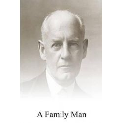 A Family Man by John Galsworthy, 9781492307709.