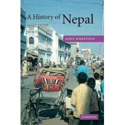A History of Nepal by John Whelpton, 9780521804707.