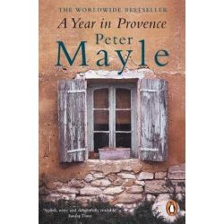 A Year in Provence by Peter Mayle, 9780140296037.