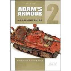 Adam'S Armour 2, Modelling Guide by Wilder Adam, 9780955541391.
