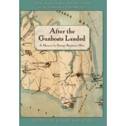 After the Gunboats Landed by George Benjamin West, 9780984333943. Pozostałe