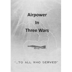 Airpower in Three Wars by Office of Air Force History, 9781508460640. Country