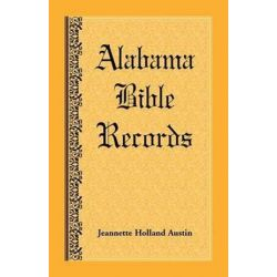 Alabama Bible Records by Jeannette Holland Austin, 9781585496112. Pozostałe