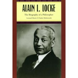 Alain L. Locke, The Biography of a Philosopher by Leonard Harris, 9780226317779.